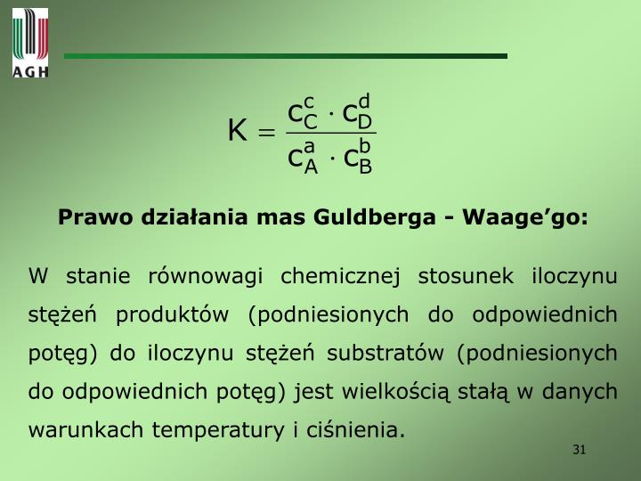Prawo działania mas Guldberga - Waage'go: