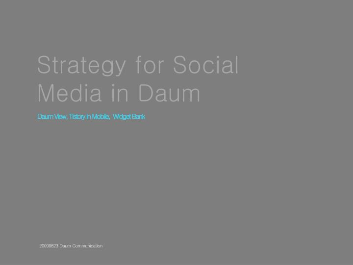 Strategy for Social Media in Daum