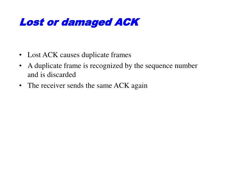 Lost or damaged ACK