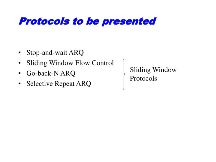 Protocols to be presented