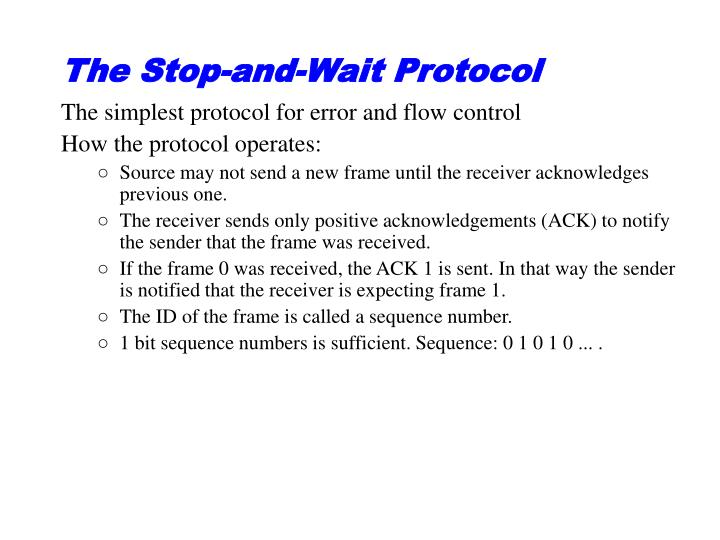 The Stop-and-Wait Protocol