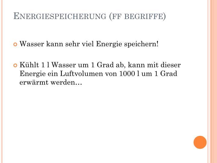 Energiespeicherung (ff begriffe)