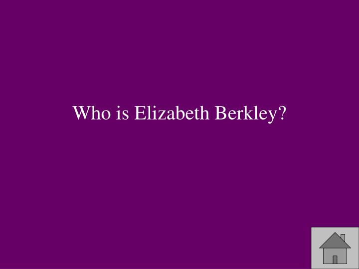 Who is Elizabeth Berkley?