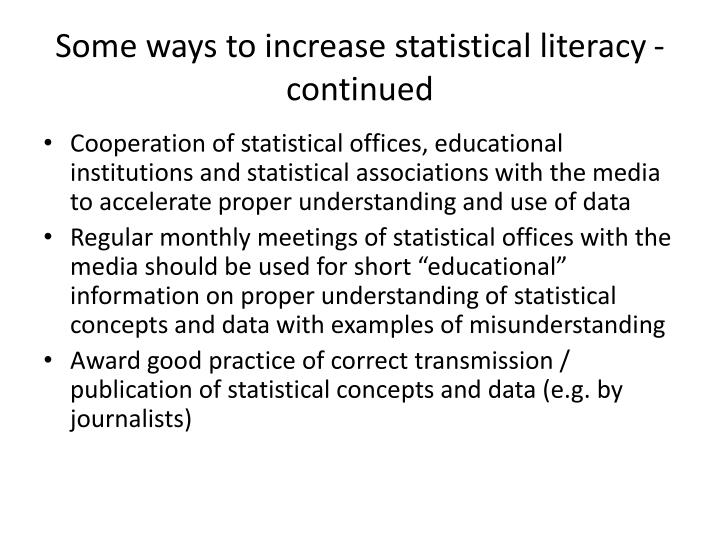 Some ways to increase statistical literacy - continued