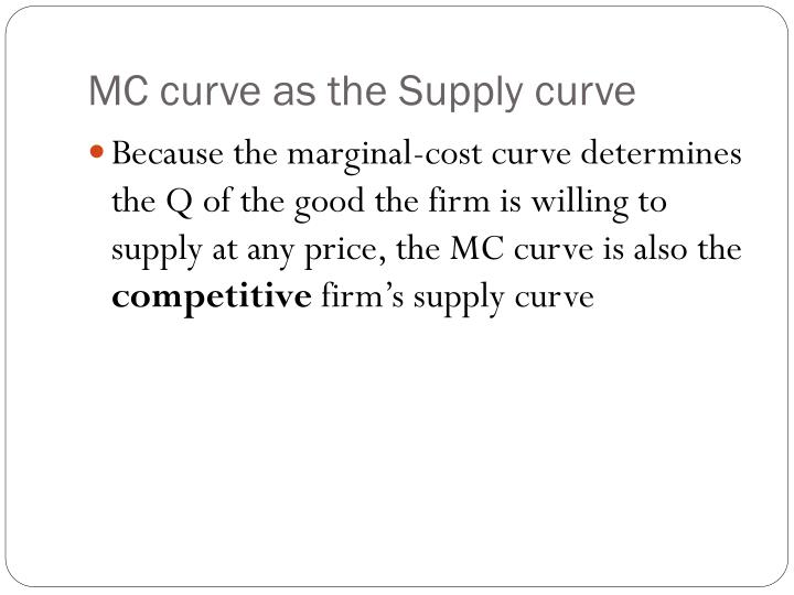 MC curve as the Supply curve