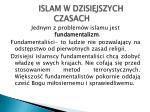 islam w dzisiejszych czasach