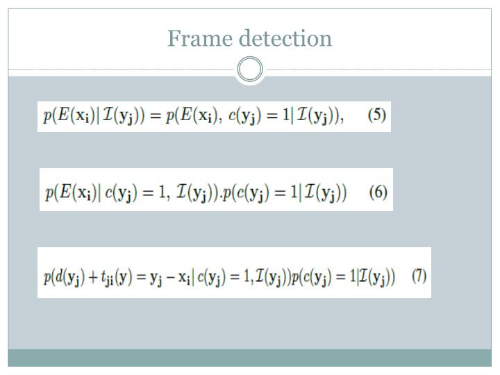 Frame detection