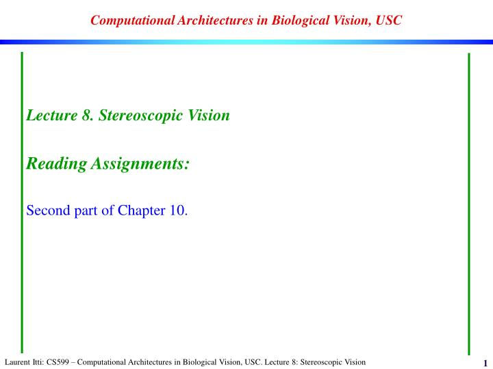 computational architectures in biological vision usc