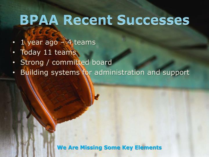 BPAA Recent Successes