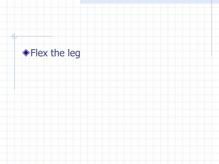 Flex the leg