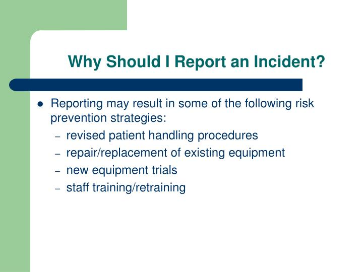 Why Should I Report an Incident?