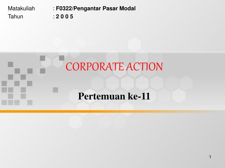 Corporate action pertemuan ke 11