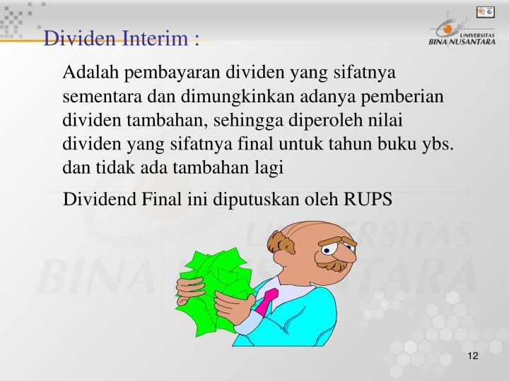 Dividen Interim :