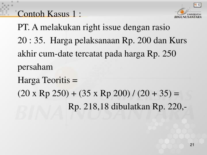 Contoh Kasus 1 :