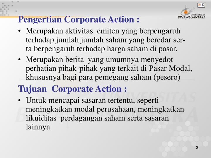 Pengertian Corporate Action :