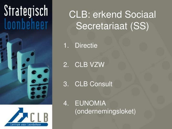 CLB: erkend Sociaal Secretariaat (SS)
