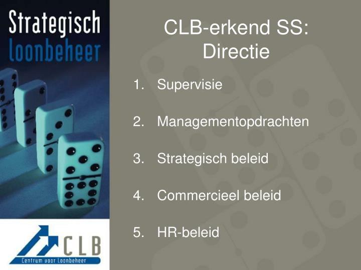 CLB-erkend SS: Directie