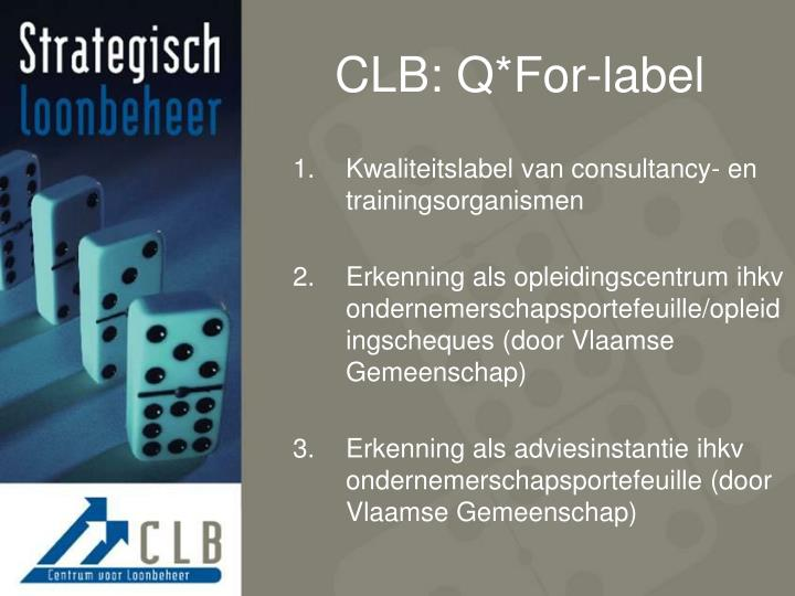 CLB: Q*For-label