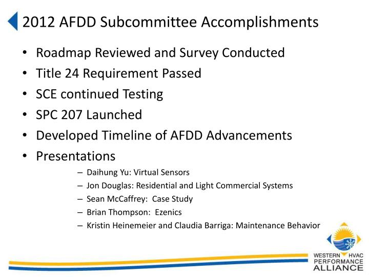 2012 AFDD Subcommittee Accomplishments