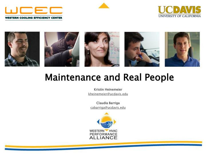Maintenance and Real People