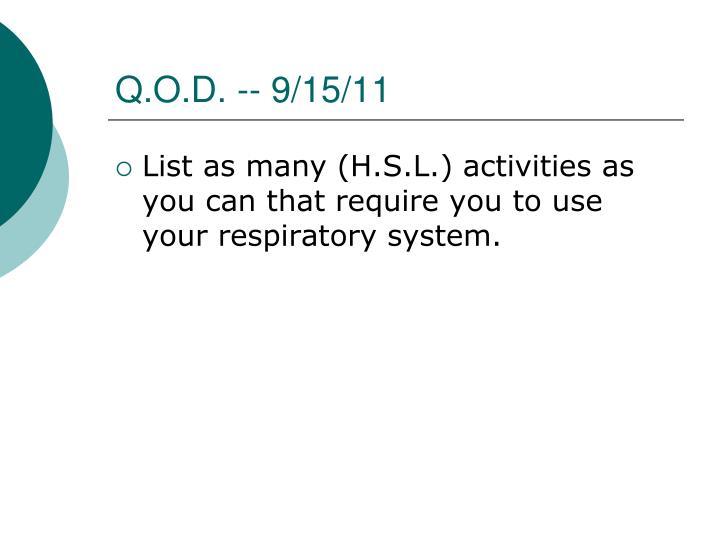 Q.O.D. -- 9/15/11