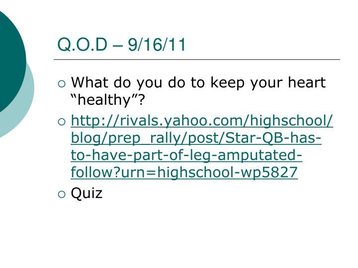 Q.O.D – 9/16/11