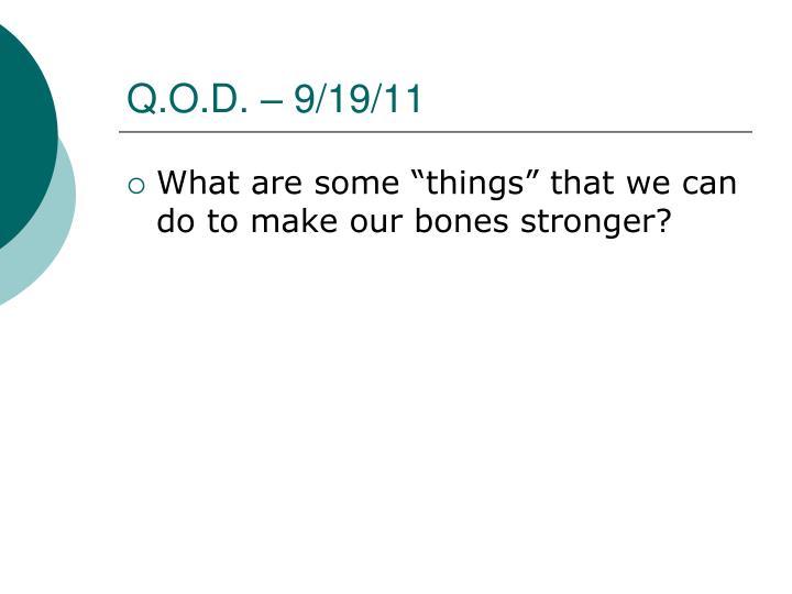 Q.O.D. – 9/19/11