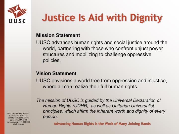 Justice Is Aid with Dignity