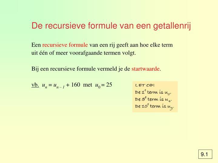 De recursieve formule van een getallenrij