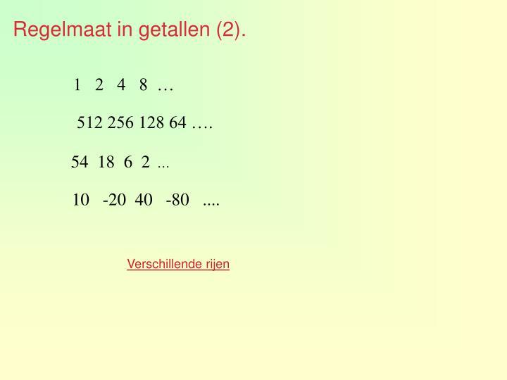 Regelmaat in getallen (2).