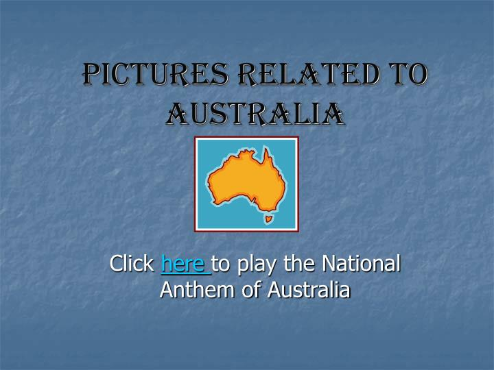 Pictures related to australia