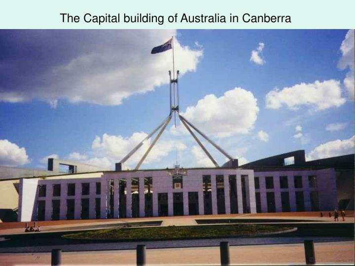 The Capital building of Australia in Canberra