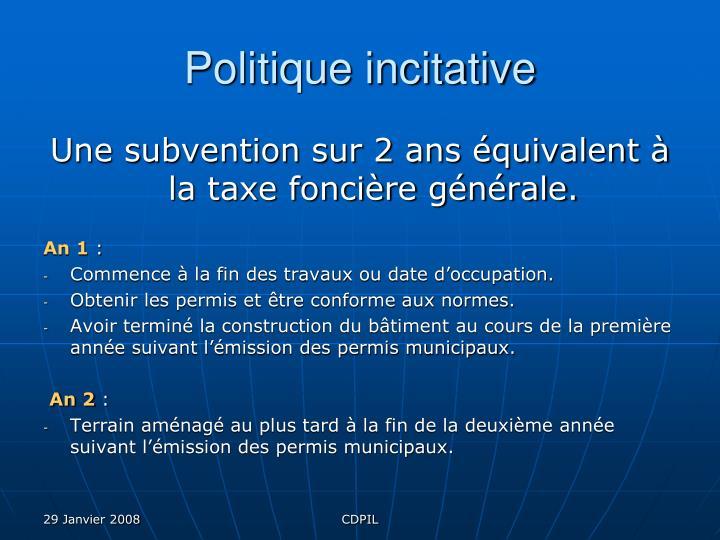 Politique incitative