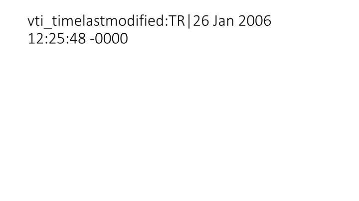 vti_timelastmodified:TR|26 Jan 2006 12:25:48 -0000