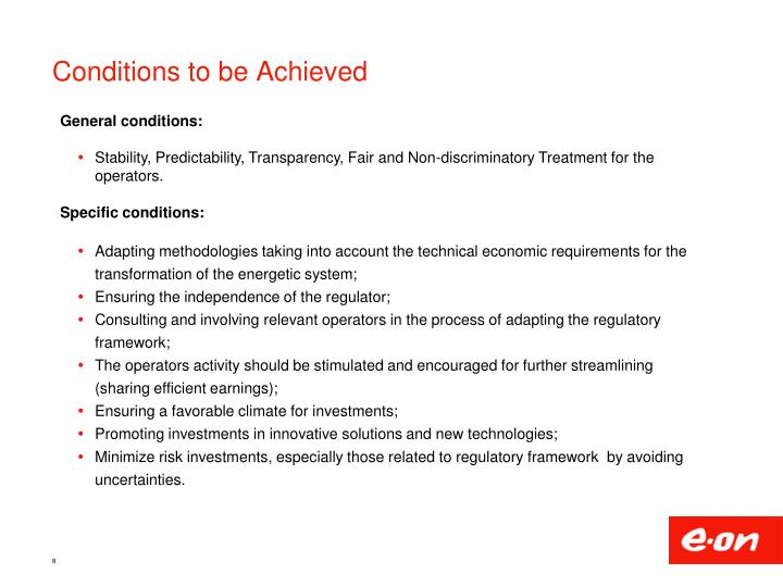 Conditions to be Achieved