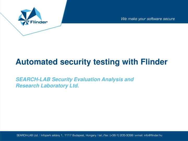 Automated security testing with Flinder