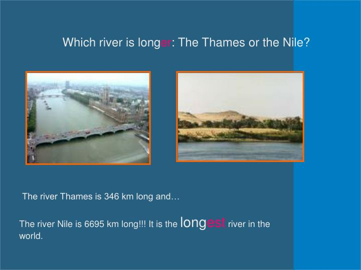 Which river is long