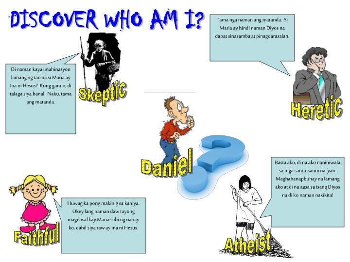 DISCOVER WHO AM I?