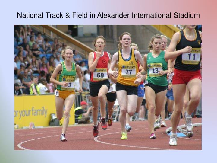 National Track & Field in Alexander International Stadium