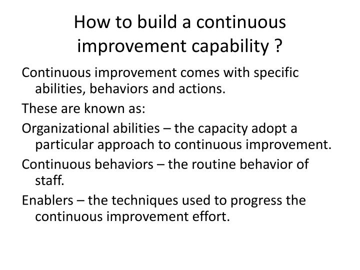 How to build a continuous improvement capability ?