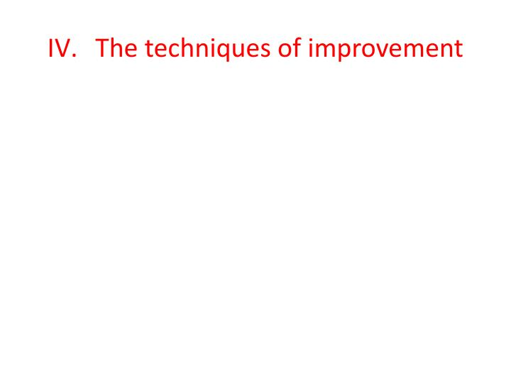 The techniques of improvement