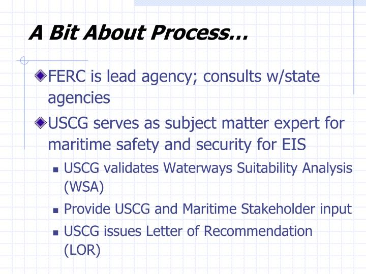 A Bit About Process…