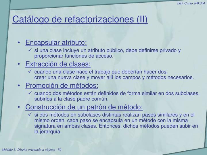 Catálogo de refactorizaciones (II)
