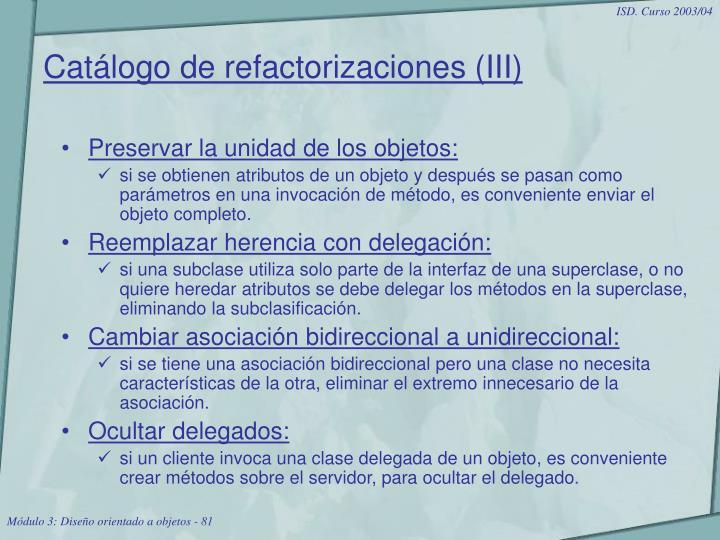 Catálogo de refactorizaciones (III)
