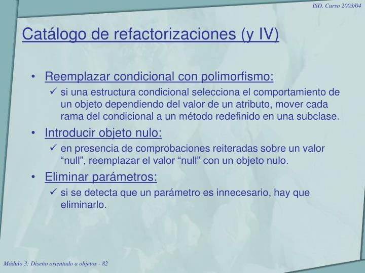 Catálogo de refactorizaciones (y IV)