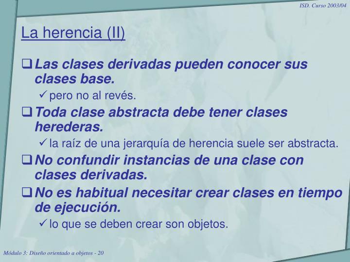 La herencia (II)