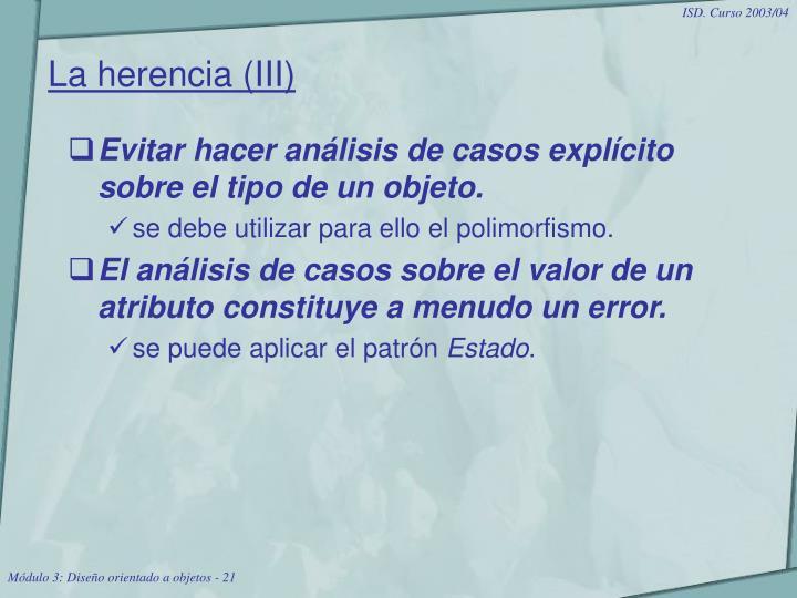 La herencia (III)