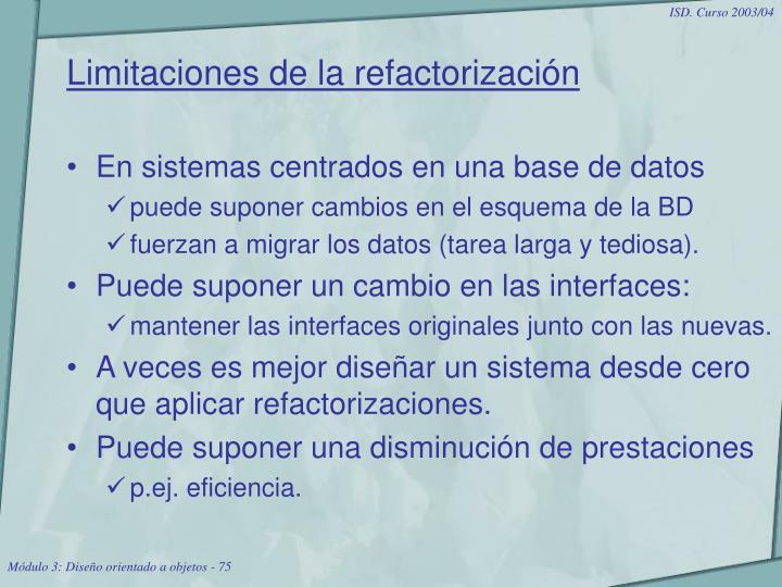 Limitaciones de la refactorización