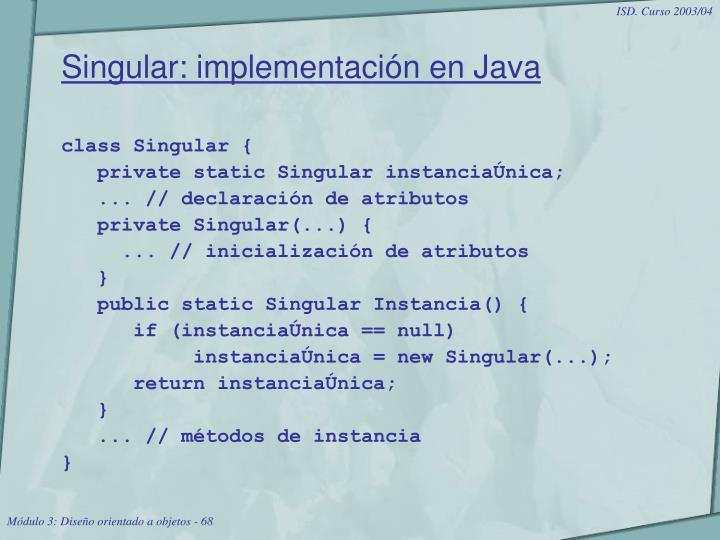 Singular: implementación en Java