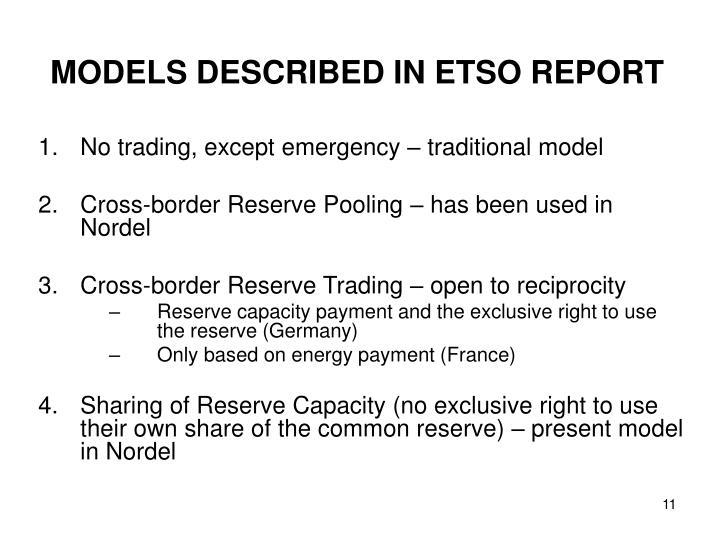 MODELS DESCRIBED IN ETSO REPORT